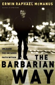 """Cover of """"The Barbarian Way: Unleash the ..."""