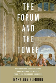 The Forum & The Tower: politics, theory and the common good